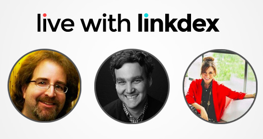 Live with Linkdex webinar: Ways brands Can Tell Compelling Stories Through Content Marketing